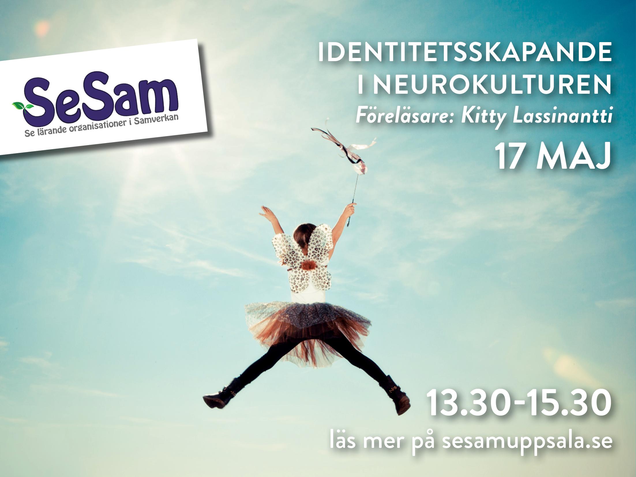 17/5 – Identitetsskapande i neurokulturen – en föreläsning från SeSam